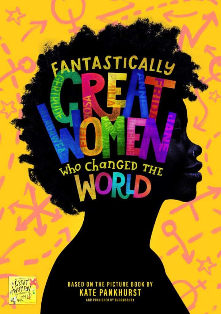 Brand new kickass-pirational pop musical Fantastically Great Women Who Changed the World heads to Liverpool Playhouse